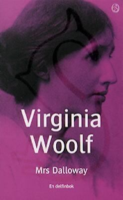 Mrs Dalloway / Virginia Woolf ; översättning: Else Lundgren