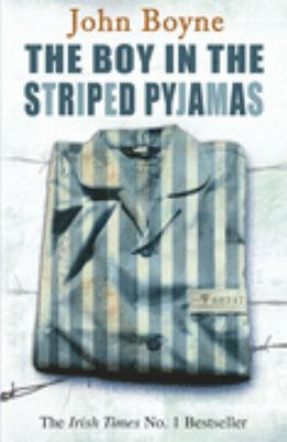 The boy in the striped pyjamas / John Boyne.