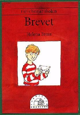 Brevet / Helena Bross ; bild: Peter Johnsson