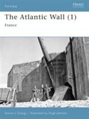 The Atlantic Wall: 1, France