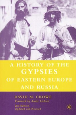 A history og the gypsies of eastern Europe and Russia