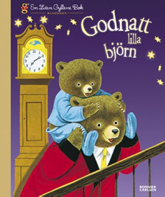 Godnatt lilla björn / text: Patsy Scarry ; bild: Richard Scarry ; svensk text: Sara Hedenberg