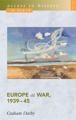 Europe at war, 1939-45 / Graham Darby.