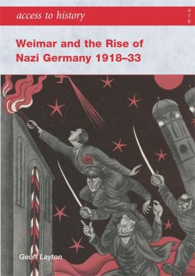 Weimar and the rise of Nazi Germany 1918-33