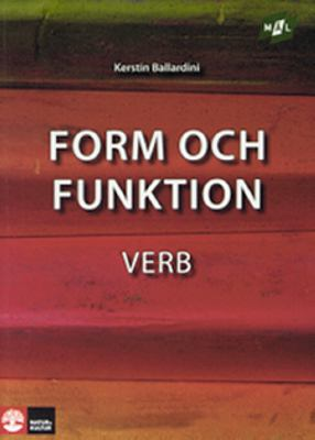 Form och funktion: Verb / [illustrationer: Eva Leven]