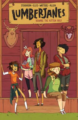 Lumberjanes: Vol. 1, Beware the kitten holy