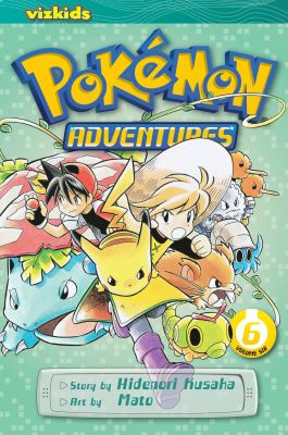 Pokémon adventures: Vol. 6 / [English adaptation: Gerard Jones ; translation: Kaori Inoue]