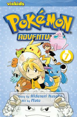 Pokémon adventures: Vol. 7 / [English adaptation: Gerard Jones ; translation: Kaori Inoue]