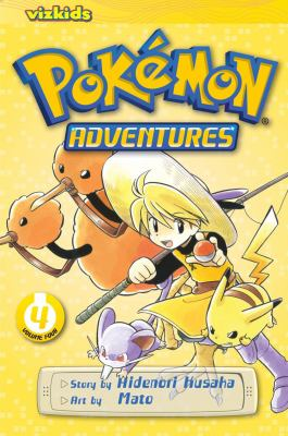 Pokémon adventures: Vol. 4 / [English adaptation: Gerard Jones ; translation: Kaori Inoue]