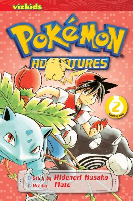 Pokémon adventures / story by Hidenori Kusaka ; art by Mato. Vol. 2 / [English adaptation: Gerard Jones ; translation: Kaori Inoue]