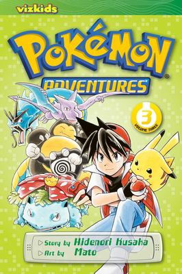 Pokémon adventures: Vol. 3 / [English adaptation: Gerard Jones ; translation: Kaori Inoue]