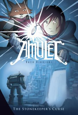 Amulet: Book 2, The stonekeeper's curse
