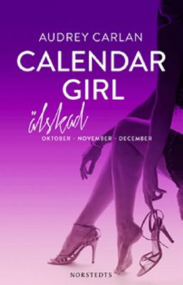 Calendar girl: 4, Oktober - november - december : älskad