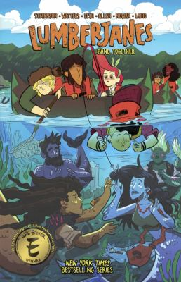 Lumberjanes: Vol. 5, Band together / written by Noelle Stevenson ... ; illustrated by Brooke Allen & Caroly Nowak