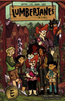 Lumberjanes: Vol. 9, On a roll / written by Shannon Watters & Kat Leyh ; illustrated by Carolyn Nowak