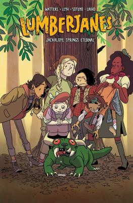 Lumberjanes: Vol. 12, Jackalope springs eternal / written by Shannon Watters & Kat Leyh ; illustrated by Ayme Sotuyo