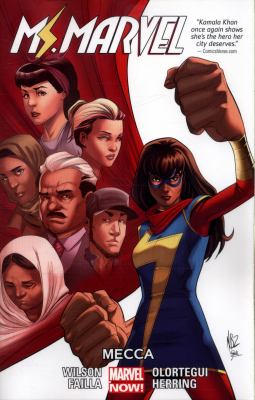 Ms. Marvel: Vol. 8, Mecca / writer G. Willow Wilson ; artists: Marco Failla & Diego Olortegui
