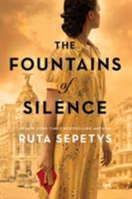 The fountains of silence / Ruta Sepetys.