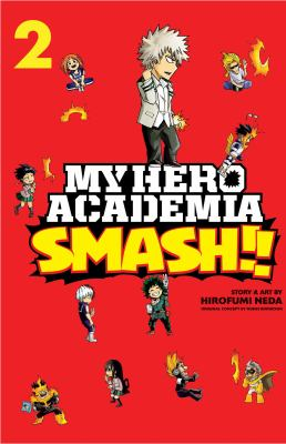My hero academia smash!!: Volume. : 2 /