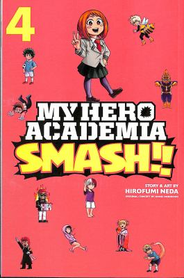 My hero academia smash!!: Volume. : 4 /
