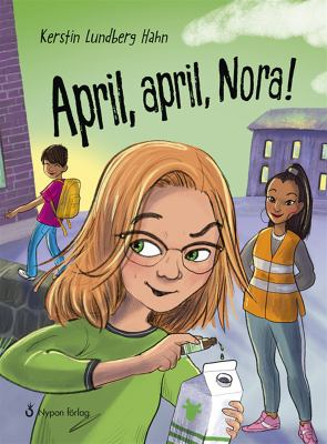 April, april, Nora! [Elektronisk resurs]