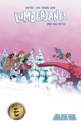 Lumberjanes: Vol. 16, Mind over mettle / Shannon Watters, Kat Leyh ; illustrated by AnneMarie Rogers ; created by Shannon Watters, Grace Ellis, Noelle Stevenson & Brooklyn Allen